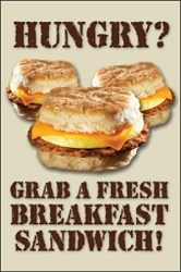 Hungry, Grab A Fresh Breakfast Sandwich