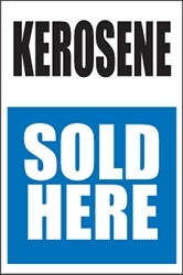 Kerosene Sold Here