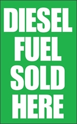 Diesel Fuel Sold Here