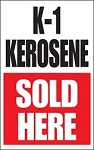 K-1 Kerosene Sold Here