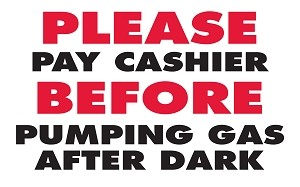 Please Pay Cashier Before Pumping - Pump Topper Insert